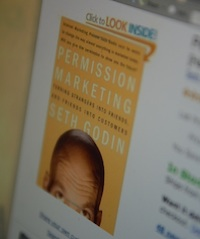 Permission Marketing: Turning Strangers Into Friends And Friends Into Customers by Seth Gordin photo by Glen Green